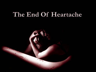 The End Of Heartache by death4me