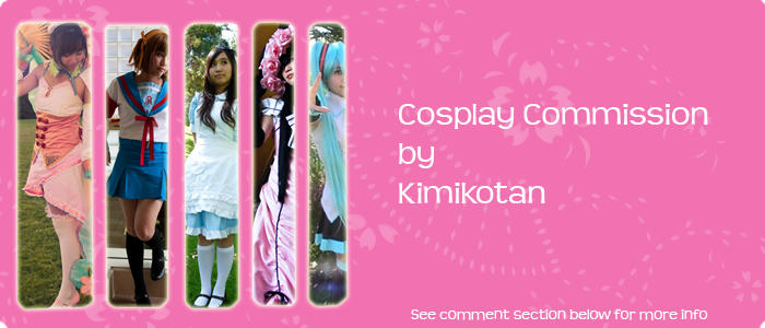 .:Cosplay Commissions:. by Kimikotan