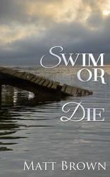 Swim or die by PattyJansen