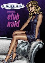Club Raid Cover by PrayingMantisInc