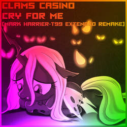 Cry For Me (Mark Harrier-T99 Extended Remake) by MarkHarrierT99