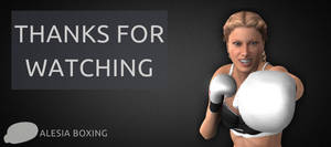 Thanks for watching by alesiaboxing