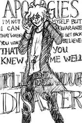 DR2 : I'll Be Your Disaster by Scarabsi