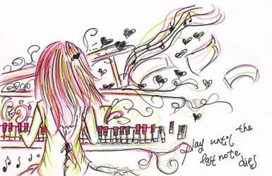 Play Until The Last Note Dies by kayeah