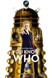 Doctor Who  You Know Who...The Daleks by DogHollywood