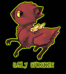T Shirt - UGLY CHICKEN by Fax-Grimmin