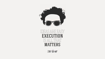 Casey Neistat - Execution is all that Matters by avikantz