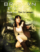 Brislan Frost: Book 1 Cover by grantgoboom