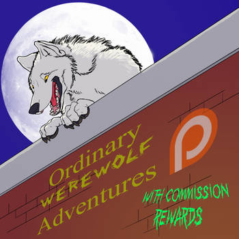 Ordinary Werewolf Adventures - Promo by Kigai-Holt