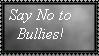 Say No To Bullies stamp by fanfictionaxis