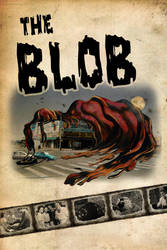 The Blob remake poster by theDarkAvenger