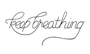 Keep Breathing - Script WIP by fat-girl-dani