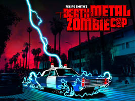 DEATH METAL ZOMBIE COP: Lightning-Powered Hoosegow by FelipeSmith