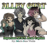 Alley Chat Hiatus by MarieJaneWorks
