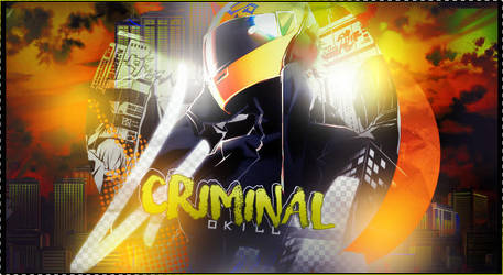 [4th JE2018][BAN] Criminal [STK][OKILL] by Skyzouille