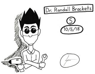 Inktober 2018 #5- Dr. Randall Brackets by DrawingGenius