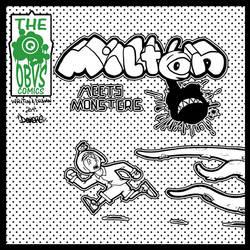 MILTON MEETS MONSTERS by Dexere