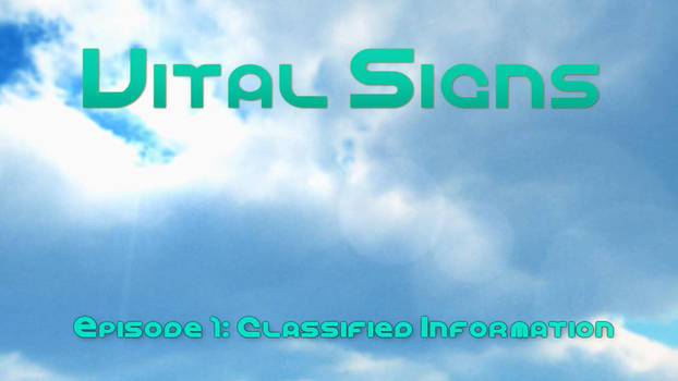 Vital Signs Episode 1 (video) by Ryukrieger
