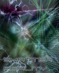 Shatter Reality by scake273