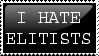 I HATE ELITISTS by Chukkz