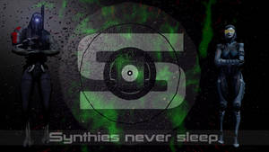 Synthies never sleep by GFSLEGION