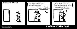 Random Volitations - Sentient Mold by Deimonian