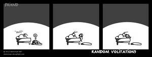 Random Volitations 035 - Friend by Deimonian