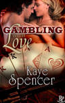 Gambling With Love by SableGrey