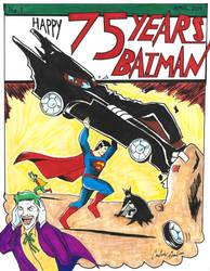HAPPY 75 YEARS BATMAN!!! - From Superman by WibbitGuy