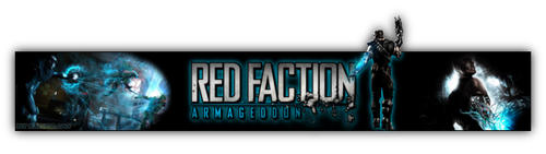 Red Faction Armageddon Banner by xXDeeJay