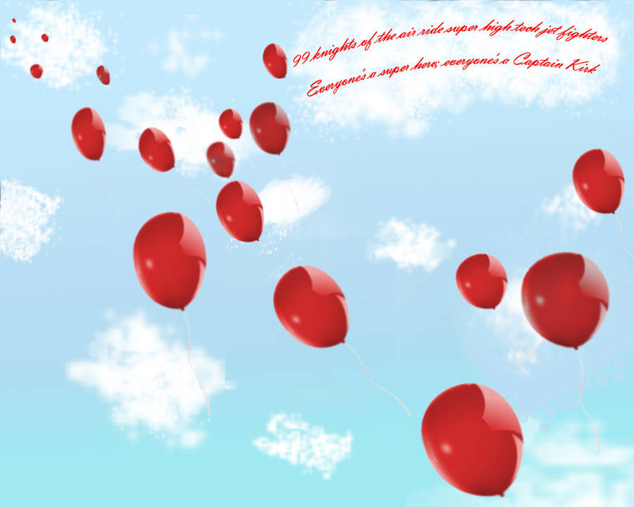 99 Red Balloons Wallpaper 2 By Cllo Chan