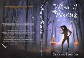 BOOK COVER - When It Burns by MirellaSantana