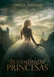 Book Cover Desvendando Princesas by MirellaSantana