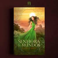 e-book -  SENHORA DE DOIS MUNDOS by MirellaSantana