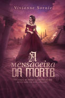 Book Cover - A Mensageira Da Morte by MirellaSantana