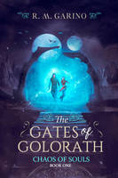 Book Cover I - The Gates Of Golorath by MirellaSantana