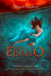 Book Cover - As Brumas De Ebano by MirellaSantana