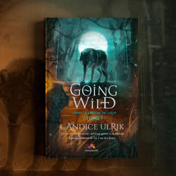 Book Cover - Going Wild by MirellaSantana
