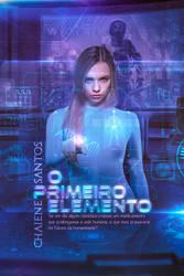 Book Cover - O primeiro elemento by MirellaSantana