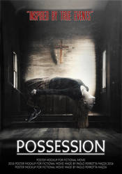 Possession - Poster MockUp (Fictional Movie) by paolopm