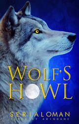 Wolf's Howl by ArinDane
