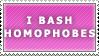 Bash Homophobes Stamp by Spikytastic