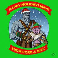Happy Holidays from Korg and Miek by jonathanserrot