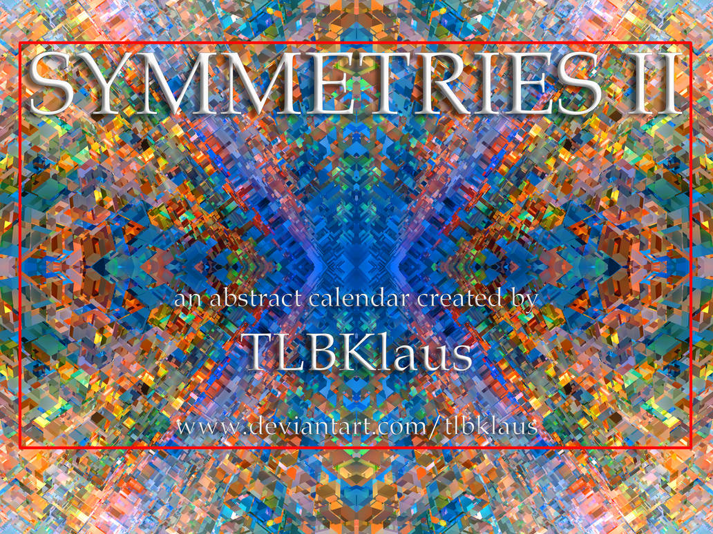 Symmetries II Calendar by TLBKlaus
