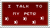 I talk to my pets - stamp by N0RV1C