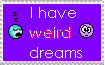 weird dreams stamp by ShadowPhantomToph-xo