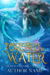 Touched by Water (premade) ***SOLD*** by FrostAlexis