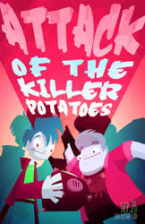 Attack Of The Killer Potatoes by jackiecous
