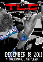 WWE TLC 2011 Poster Maryland by dawid9706