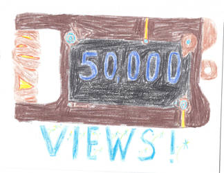 Thanks for the 50,000 VIEWS by werecass